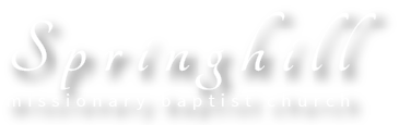 Springhill Missionary Baptist Church